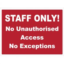 Dependable Staff Only - No Unauthorised Access Signs