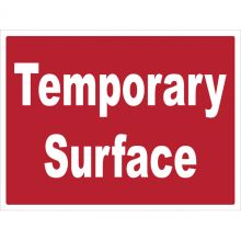 Dependable Temporary Surface Signs