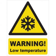 Dependable Warning! Low Temperature Signs