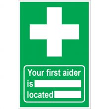 Dependable Your First Aider is Located Signs