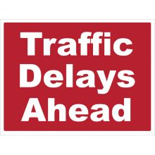 Dependable Traffic Delays Ahead Signs
