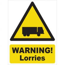 Dependable Warning! Lorries Signs