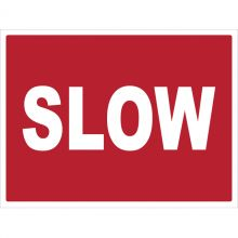 Dependable Slow Signs