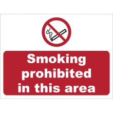 Dependable Smoking Prohibited In This Area Signs