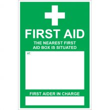 Dependable The Nearest First Aid Box is Situated Signs