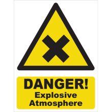 Dependable Danger! Explosive Atmosphere Signs