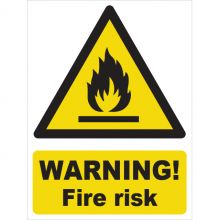 Dependable Warning! Fire Risk Signs
