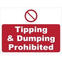 Dependable Tipping & Dumping Prohibited Signs