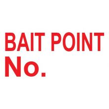 Dependable Bait Point No. Sign