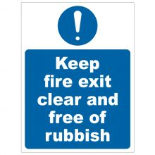 Dependable Keep Fire Exit Clear and Free Of Rubbish Signs