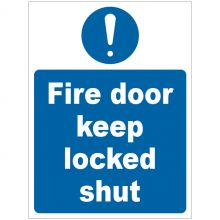Dependable Fire Door Keep Locked Shut Signs