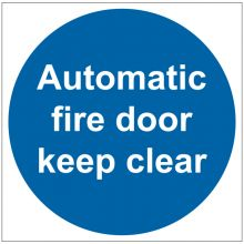 Dependable Automatic Fire Door Keep Clear Signs