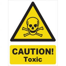 Dependable Caution! Toxic Signs