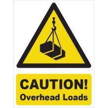 Dependable Caution! Overhead Loads Signs