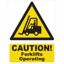 Dependable Caution! Forklifts Operating Signs