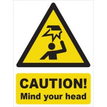 Dependable Caution! Mind Your Head Signs