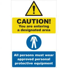 Dependable Caution Your are Entering a Designated Area Signs