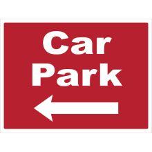 Dependable Car Park Left Signs