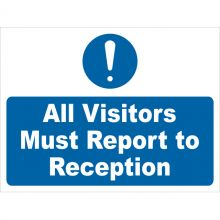 Dependable All Visitors Must Report to Reception Signs