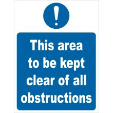 Dependable Area To Be Kept Clear of All Obstructions Signs
