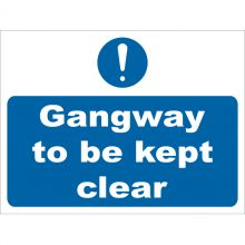 Dependable Gangway To Be Kept Clear Signs