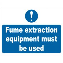 Dependable Fume Extraction Equipment Must Be Used Signs