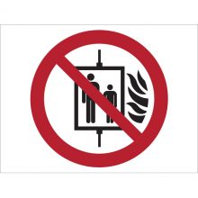 Dependable In the Event of Fire Do Not Use Lift Symbol Signs