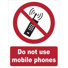 Dependable Do Not Use Mobile Phones Signs