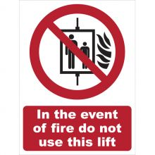 Dependable In The Event Of Fire Do Not Use This Lift Symbol and Text Signs