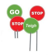 Dependable Stop & Go Signs