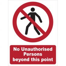 Dependable No Unauthorised Persons Beyond This Point Signs