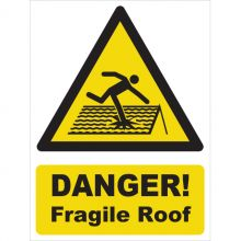 Dependable Danger! Fragile Roof Signs