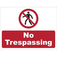 Dependable No Trespassing Signs