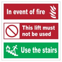 Dependable In Event of Fire Do Not Use Lift Signs